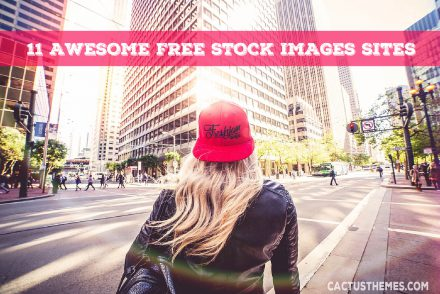 11 AWESOME FREE STOCK IMAGES SITES