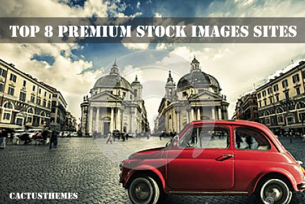 TOP 8 PREMIUM STOCK IMAGES SITES
