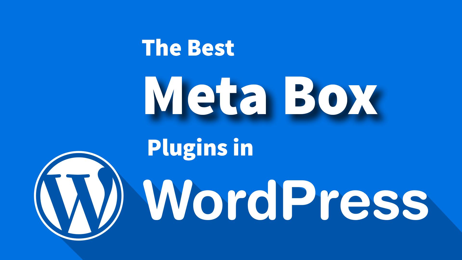 The best Meta Box plugins in WordPress
